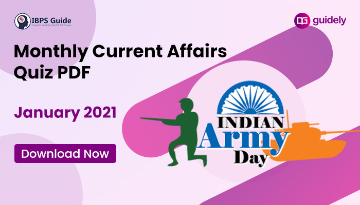 Monthly Current Affairs Questions January 2021 – Download in PDF