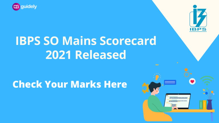 IBPS SO Mains Scorecard 2021 Out: Scores For Interview Candidates