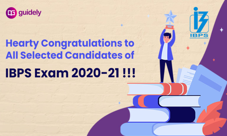 Hearty Congratulations to all Selected Candidates of IBPS Exam 2020-21 !!!