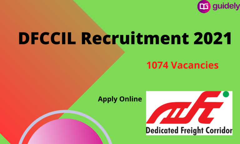 DFCCIL Recruitment 2021: 1074 Vacancies, Apply Online