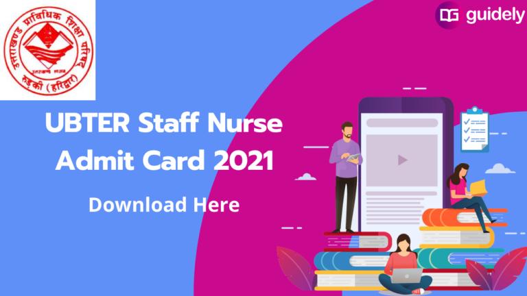 UBTER Staff Nurse Admit Card 2021: Download Here