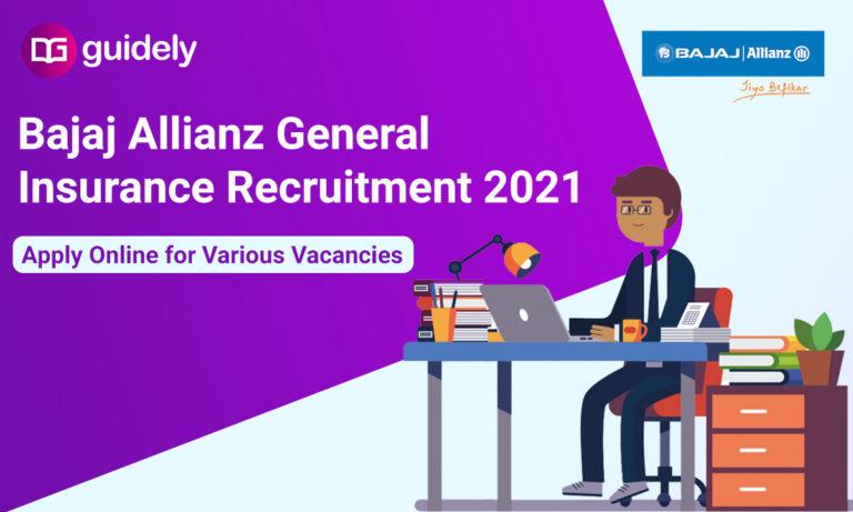 Bajaj Allianz General Insurance Recruitment 2021 Notification: Apply Online for Various Vacancies